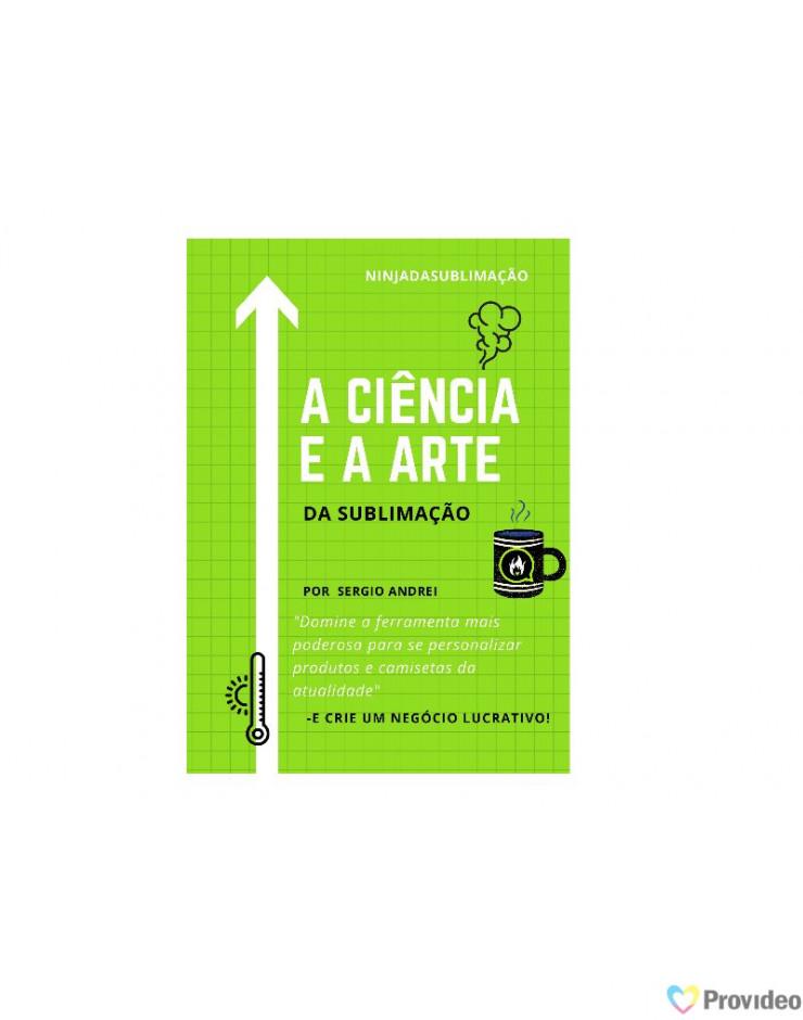 Livro A Ciência e a Arte da Sublimação por Sergio Andrei - NInja da Sublimação